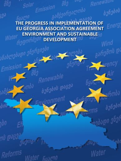 The progress in implementation of EU Georgia Association Agreement Environment and Sustainable Development